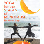 Certificate in Teaching Yoga for the stages of Menopause, Online (or in Kildare)